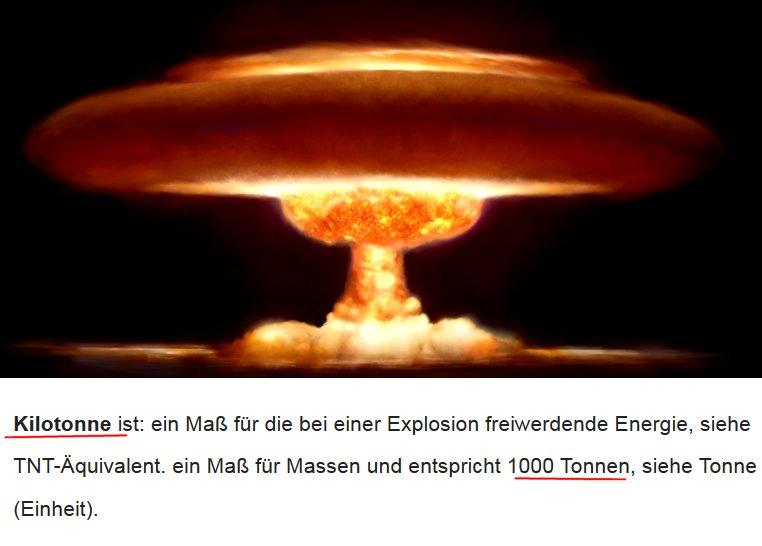 Es ist ein Unterschied zwischen einer Tonne Sprengstoff oder 1000 Tonnen Sprengstoff oder gar einer Million Tonnen Sprengstoff
