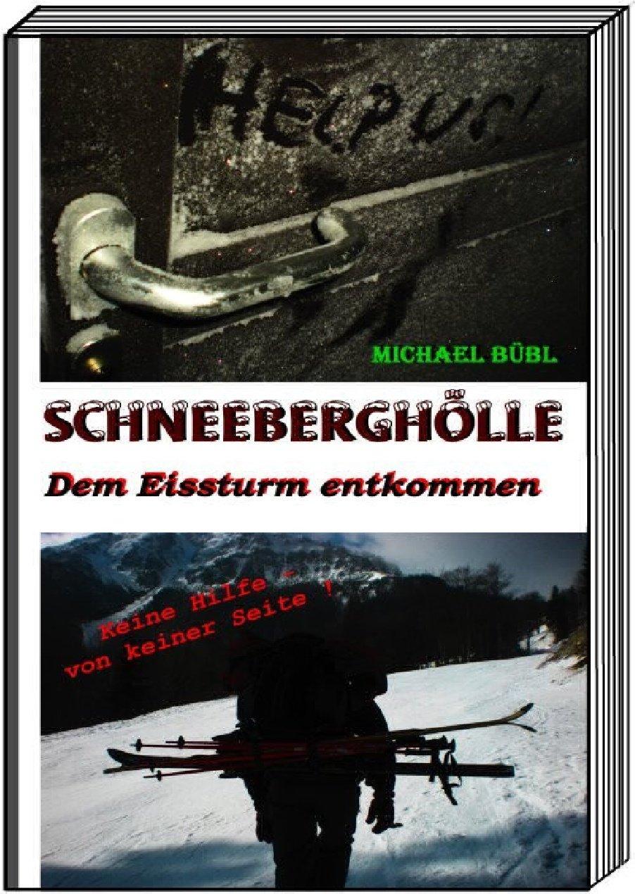 Schneeberghölle