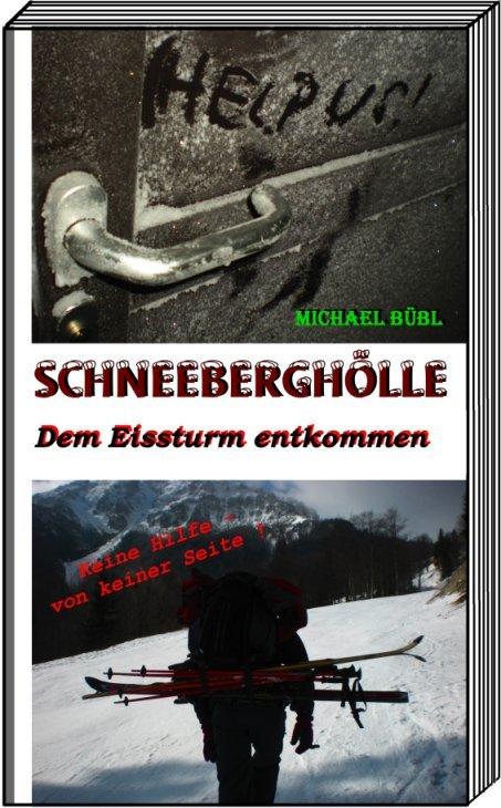 Schneeberghölle Bergtod