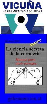 La ciencia secreta de la cerrajería - Vicuna Partner