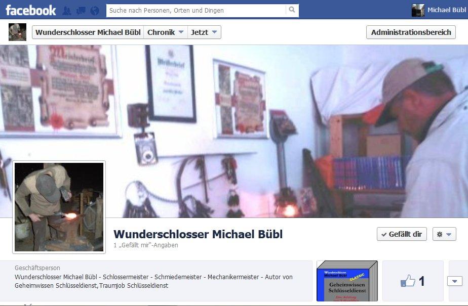 Wunderschlosser Michael Bübl auf Fanseite Facebook